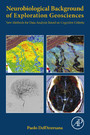 Neurobiological Background of Exploration Geosciences - New Methods for Data Analysis Based on Cognitive Criteria