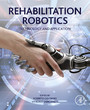 Rehabilitation Robotics - Technology and Application