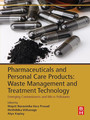 Pharmaceuticals and Personal Care Products: Waste Management and Treatment Technology - Emerging Contaminants and Micro Pollutants