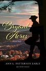 Bryant Acres - A Love Story