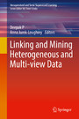 Linking and Mining Heterogeneous and Multi-view Data