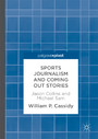 Sports Journalism and Coming Out Stories - Jason Collins and Michael Sam