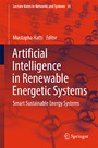 Artificial Intelligence in Renewable Energetic Systems - Smart Sustainable Energy Systems
