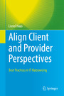 Align Client and Provider Perspectives - Best Practices in IT Outsourcing