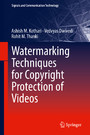 Watermarking Techniques for Copyright Protection of Videos
