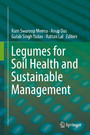 Legumes for Soil Health and Sustainable Management