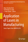Application of Lasers in Manufacturing - Select Papers from AIMTDR 2016