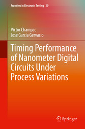 Timing Performance of Nanometer Digital Circuits Under Process Variations