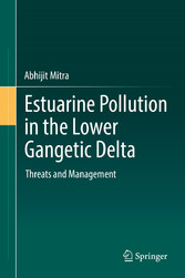 Estuarine Pollution in the Lower Gangetic Delta - Threats and Management