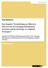Das Kapitel 'Establishing an Effective Process for Developing Information Systems and Technology (or Digital) Strategies' - Peppard und Wards IT-Management-Buch 'The Strategic Management of Information Systems: Building a Digital Strategy'