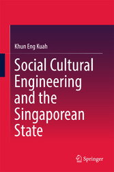 Social Cultural Engineering and the Singaporean State
